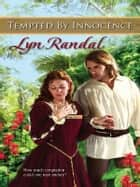 Tempted By Innocence ebook by Lyn Randal