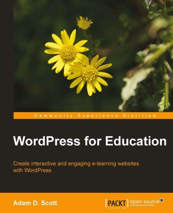 WordPress for Education ebook by Adam  D. Scott