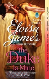 The Duke Is Mine ebook by Eloisa James