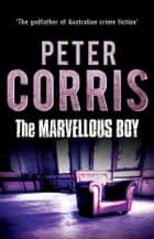 The Marvellous Boy - Cliff Hardy 3 ebook by