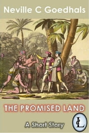 The Promised Land ebook by Neville Goedhals