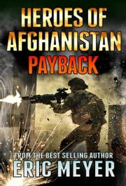Black Ops Heroes of Afghanistan: Payback ebook by Eric Meyer