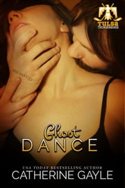 Ghost Dance ebook by Catherine Gayle