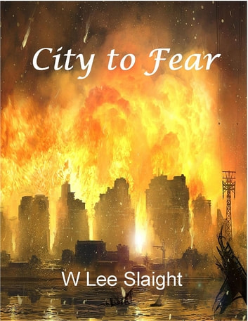 City to fear ebook by w lee slaight 9781605714066 rakuten kobo city to fear ebook by w lee slaight fandeluxe Ebook collections