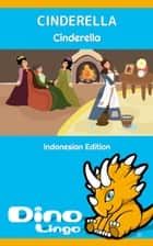 Cinderella ebook by Dino Lingo