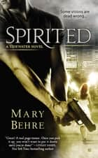 Spirited ebook by Mary Behre