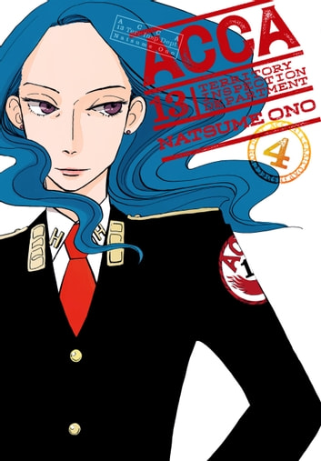 ACCA 13-Territory Inspection Department, Vol. 4 ebook by Natsume Ono