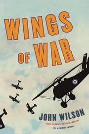 Wings of War ebook by John Wilson