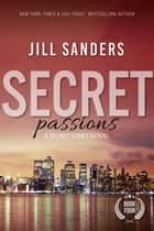Secret Passions ebook by Jill Sanders