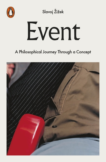 Event - Philosophy in Transit ebook by Slavoj Žižek