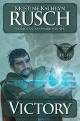 Victory: The Fifth Book of The Fey ebook by Kristine Kathryn Rusch