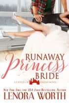 The Runaway Princess Bride eBook by Lenora Worth