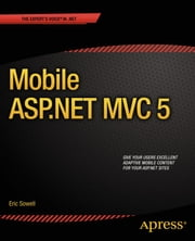 Mobile ASP.NET MVC 5 ebook by Eric Sowell