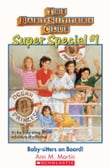 The Baby-Sitters Club Super Special #1 : Baby-Sitters on Board!