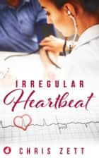 Irregular Heartbeat ebook by