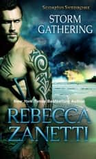 Storm Gathering ebook by Rebecca Zanetti