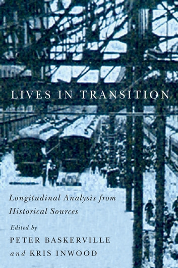 Lives in Transition - Longitudinal Analysis from Historical Sources ebook by