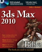 3ds Max 2010 Bible ebook by Kelly L. Murdock