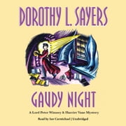 Gaudy Night audiobook by Dorothy L. Sayers