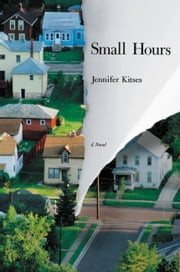 Small Hours ebook by Jennifer Kitses