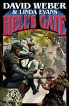 Hell's Gate ebook by David Weber, Linda Evans