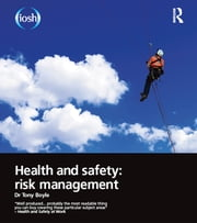 Health and Safety: Risk Management ebook by Tony Boyle