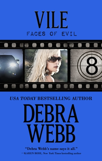 Vile: Faces of Evil Book 8 ebook by Debra Webb