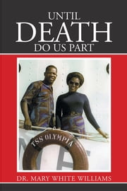 Until Death Do Us Part ebook by Dr. Mary White Williams