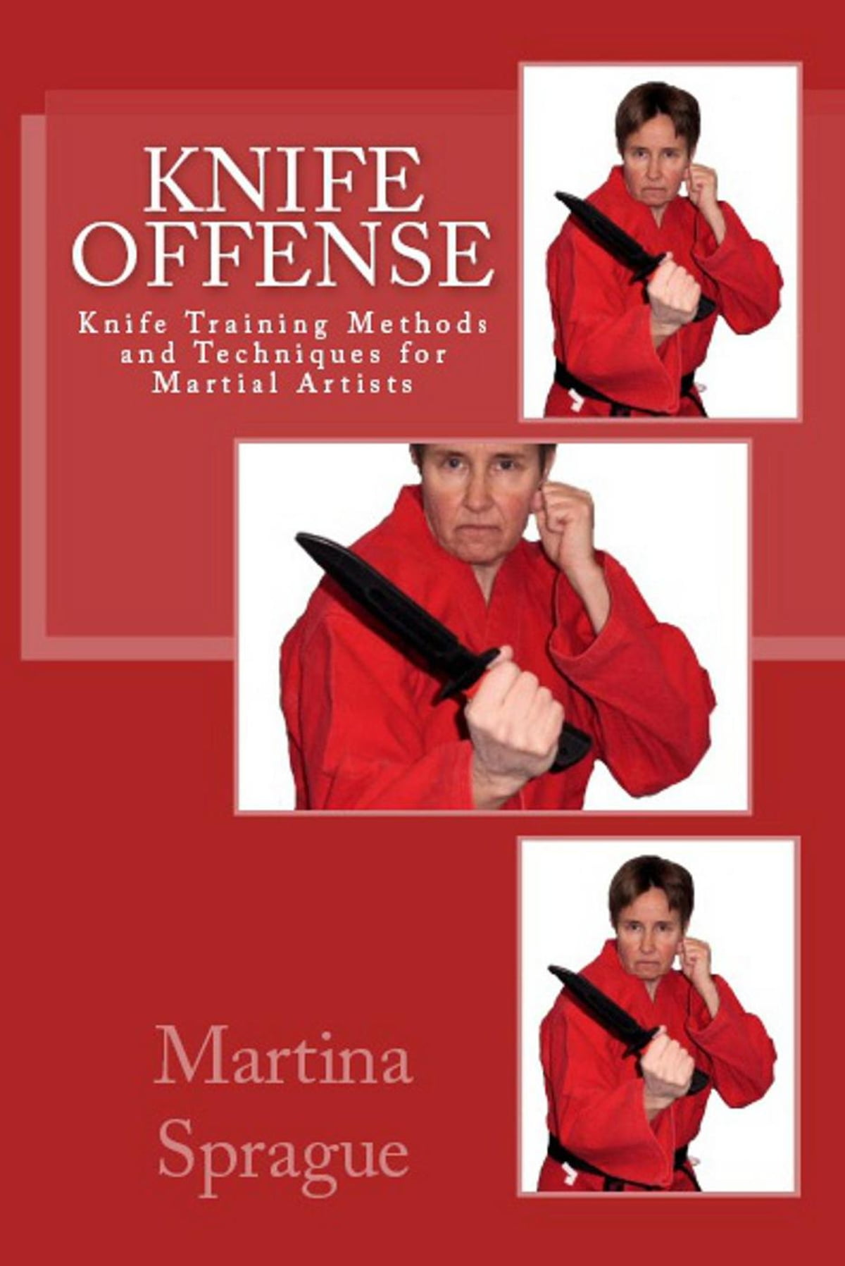 Knife Offense (Five Books in One) ebook by Martina Sprague - Rakuten Kobo