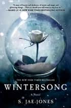 Wintersong - A Novel ebook door S. Jae-Jones