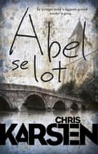 Abel se lot ebook by Chris Karsten
