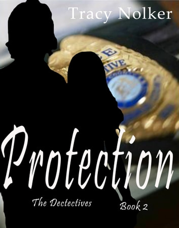 Protection ebook by Tracy Nolker