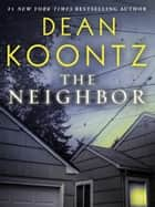 The Neighbor (Short Story) ebook by