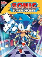 Sonic Super Digest #4 ebook by Sonic Scribes