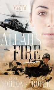 Allah's Fire ebook by Chuck Holton,Gayle Roper