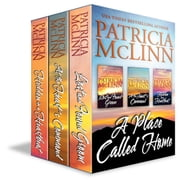 A Place Called Home Series Boxed Set - Books 1-3 ebook by Patricia McLinn