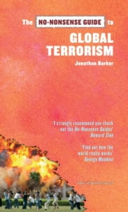 The No-Nonsense Guide to Global Terrorism ebook by Jonathan Barker