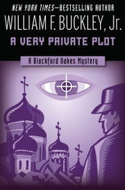 A Very Private Plot ebook by William F. Buckley Jr.