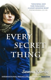 Every Secret Thing ebook by Susanna Kearsley