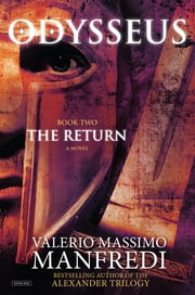 Odysseus: Book Two: The Return ebook by Valerio Massimo Manfredi