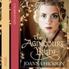 The Agincourt Bride audiobook by Joanna Hickson