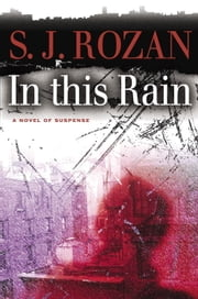 In this Rain ebook by S.J. Rozan