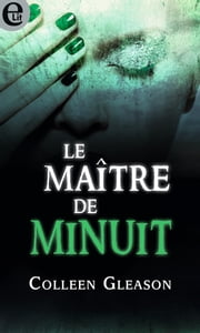 Le maître de minuit eBook by Colleen Gleason
