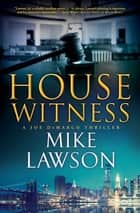 House Witness ebook by Mike Lawson