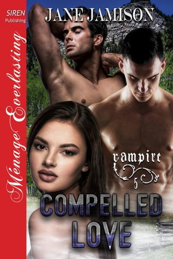 Compelled Love 電子書籍 by Jane Jamison