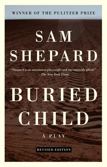 a book review on sam shepards buried child