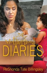 The Motherhood Diaries ebook by ReShonda Tate Billingsley
