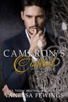 Cameron's Control - Enthrall Novella # 1 ebook by Vanessa Fewings