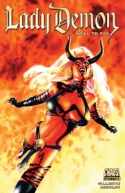 Lady Demon: Hell To Pay ebook by Aaron Gillespie,Mirka Andolfo,Juanan Ramirez