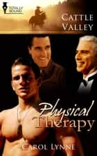 Physical Therapy ebook by Carol Lynne